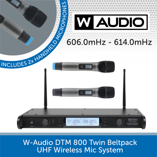 W-Audio DTM 600H Twin Handheld UHF Wireless Mic System (606.0mHz-614.0mHz)