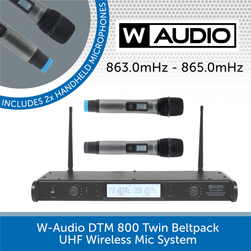 W-Audio DTM 800H Twin Handheld UHF Wireless Mic System (863.0mHz-865.0mHz)
