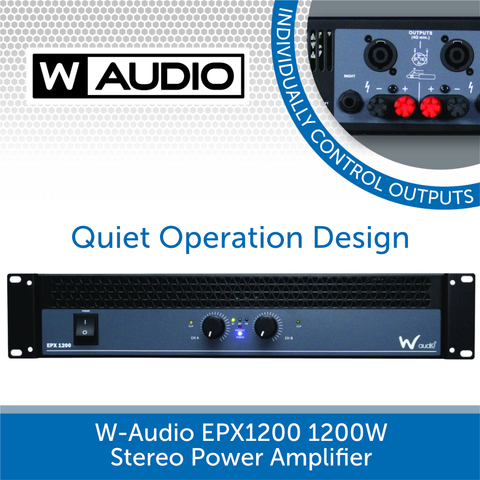 W-Audio EPX 1200 1200W Stereo Power Amplifier - An Affordable Commercial Install Solution