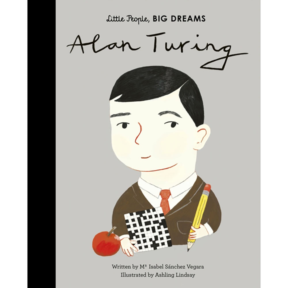 Alan Turing Kids book from Little People Big Dreams by Isabel Sanchez Vegara