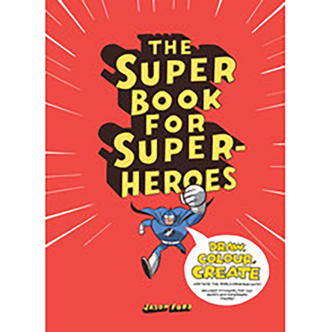 The Super Book for Super Heroes kids art activity book