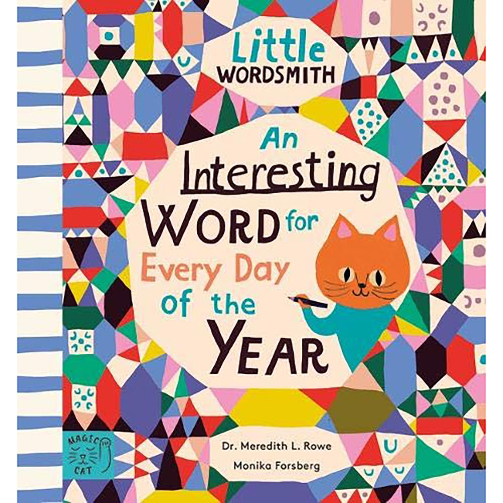 An Interesting Word for Every Day of the Year by Dr Meredith Rowe and Monika Forsberg at Trapeze Kids. Cover