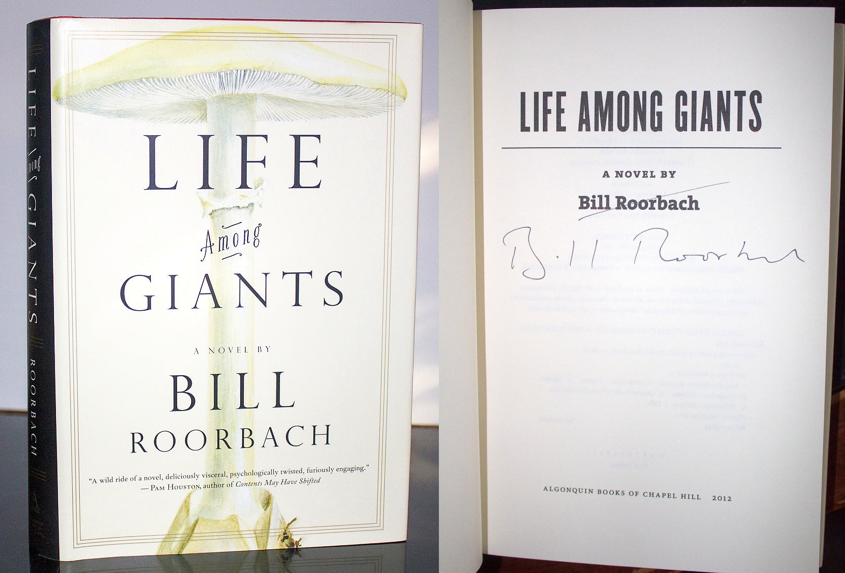 Life Among Giants Novel by Bill Roorbach SIGNED Book First Edition 1st Hardback