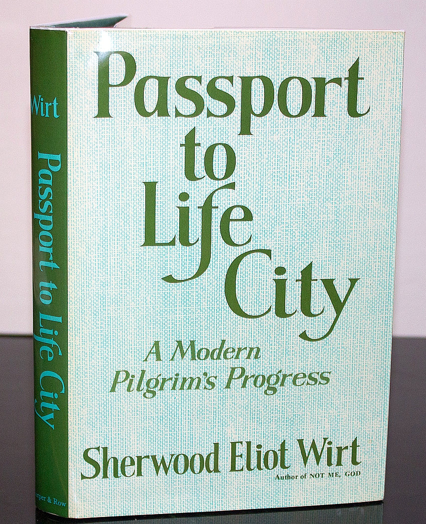 Passport to Life City Sherwood Eliot Wirt First Edition 1st Hardcover 1969 Book