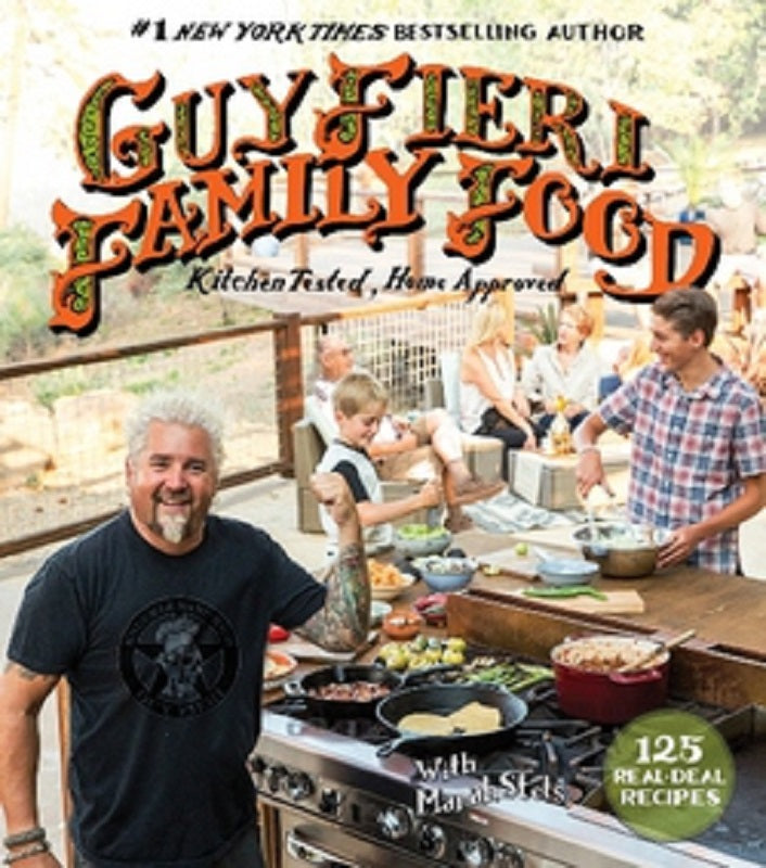 The Guy Fieri Family Food Cookbook Cook Book 125 Real-Deal Recipes Hardcover
