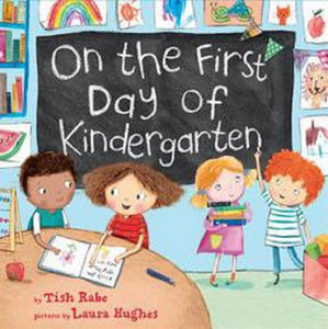 On the 1st First Day of Kindergarten by Tish Rabe Hardcover Kids Picture Book