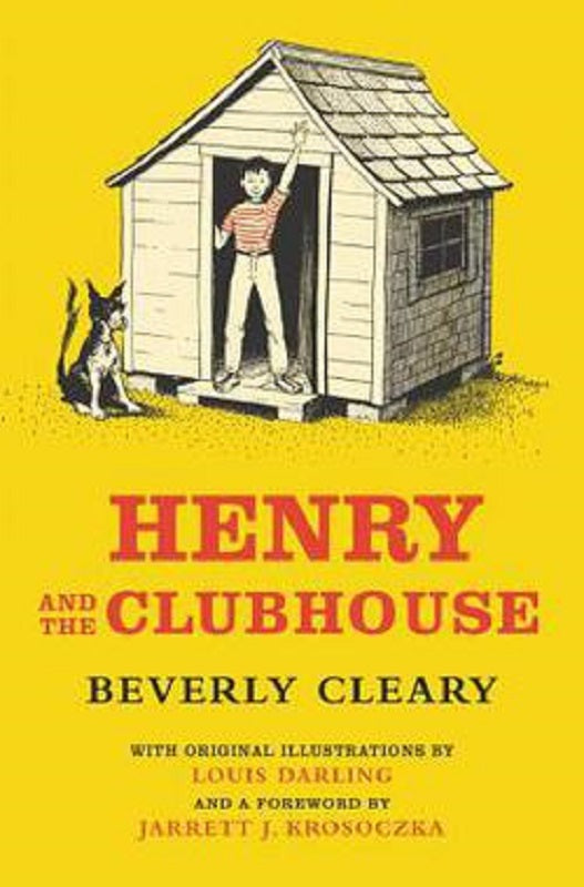 Henry and the Clubhouse by Beverly Cleary Hardcover Henry Huggins Series Book 5