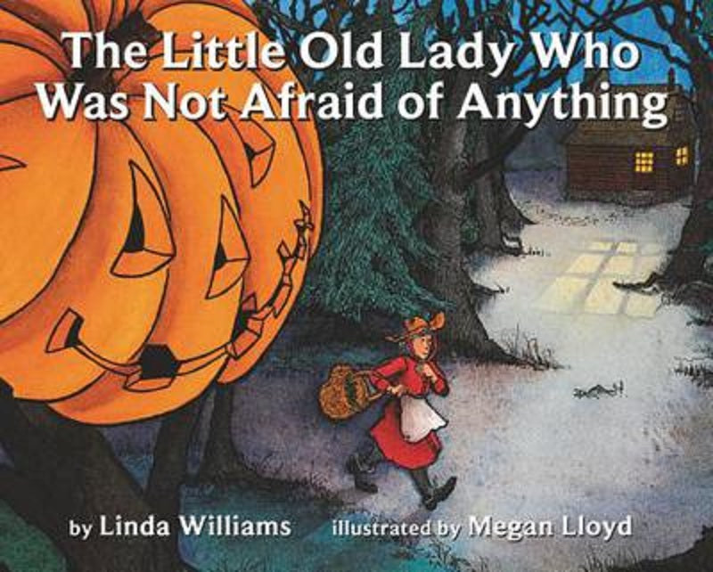 The Little Old Lady Who Wasn't Was Not Afraid of Anything Book by Linda Williams