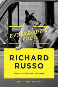 Everybody's Fool The Sully Series Book 2 by Richard Russo Hardcover Hardback