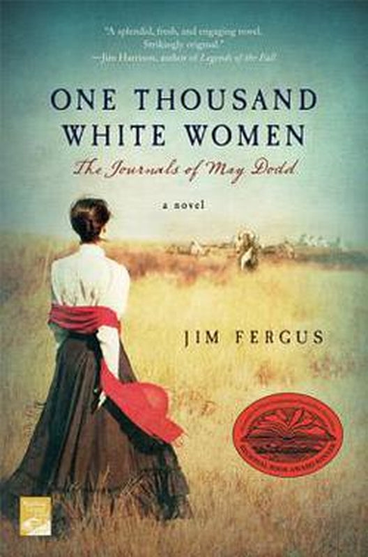 1,000 One Thousand White Women The Journals of May Dodd by Jim Fergus Paperback