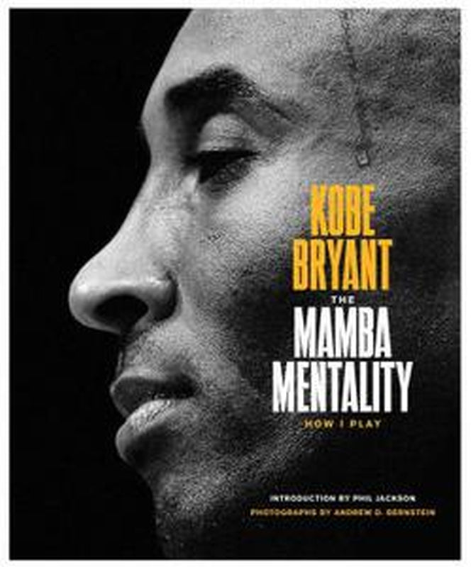 The Mamba Mentality - How I Play by Kobe Bryant Basketball Book Hardcover Photos