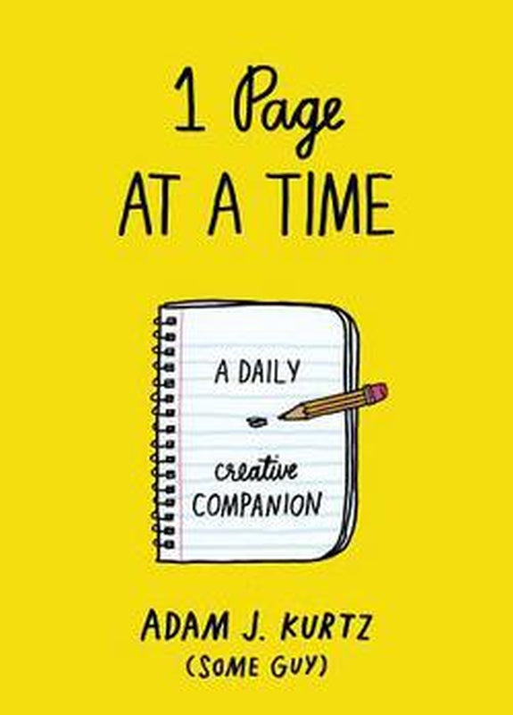 One 1 Page at a Time Daily Journal Prompts BK Creative Companion by Adam J Kurtz