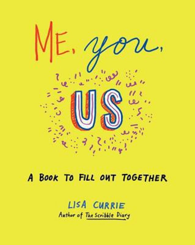 Me, You, Us : A Book to Fill Out Together by Lisa Currie Friend Journal Prompts