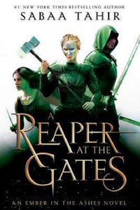 A Reaper at the Gates by Sabaa Tahir Hardcover An Ember in the Ashes Series Bk 3