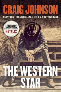 The Western Star Longmire Mystery Series Book 13 by Craig Johnson Hardcover