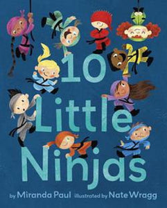 Ten 10 Little Ninjas by Miranda Paul Hardcover Children Kids Bedtime Sleep Book