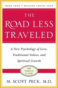 The Road Less Traveled, Timeless Edition by Dr. M. Scott Peck Paperback Book