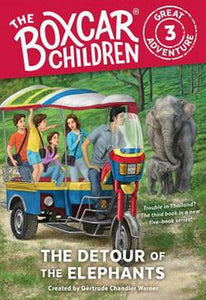 The Boxcar Children Great Adventure Series Book 3 The Detour of the Elephants