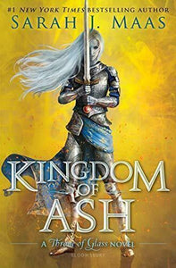 Kingdom of Ash by Sarah J. Maas Hardcover Throne of Glass Series Book 7 Hardback