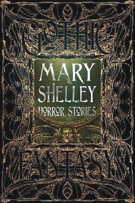 Frankenstein and Horror Short Stories Book by Mary Shelley Shelly Gothic Fantasy