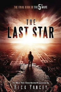 The Last Star The 5th Wave Series Book 3 by Rick Yancey Hardcover Hardback Novel