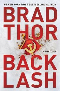 Back Lash Backlash The Scot Harvath Series Book 19 by Brad Thor Hardcover Novel