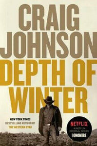 The Depth of Winter Walt Longmire Mystery Series Book 14 by Craig Johnson Novel