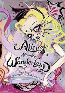 Alice in Wonderland by Lewis Carroll Hardcover Illustrated Camille Rose Garcia