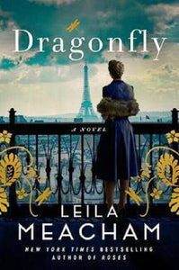 The Dragonfly by Leila Meacham Dragon Fly Book Hardcover Hardback Novel