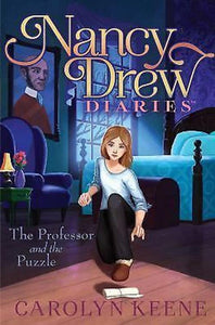 The Professor and the Puzzle Nancy Drew Diaries Series Book 15 by Carolyn Keene