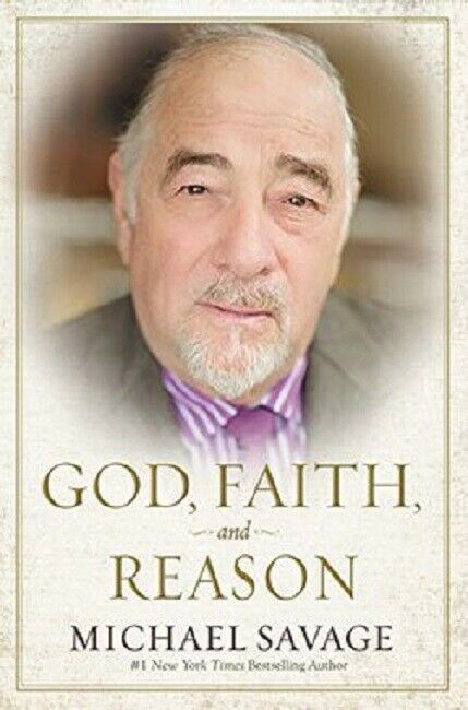 God, Faith, and Reason by Michael Savage Book (2017, Hardcover) Hardback