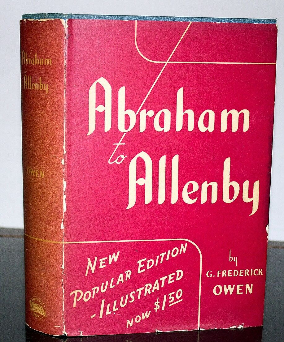 Abraham To Allenby by G Frederick Owen Book Hardcover Illustrated Antique 1941