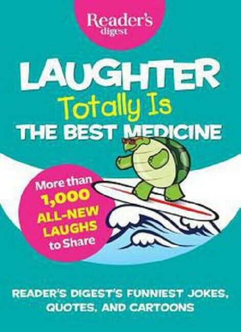 Laughter is Totally the Best Medicine Jokes Joke Book Readers Digest