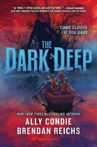 The DarkDeep Dark Deep Series Book 1 by Brendan Reichs and Ally Condie Hardcover