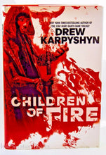 Load image into Gallery viewer, Children of Fire by Drew Karpyshyn First Edition 1st Hardcover The Chaos Born 1