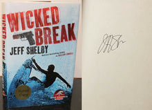 Load image into Gallery viewer, Wicked Break Noah Braddock by Jeff Shelby Bk Hardcover SIGNED 1st First Edition