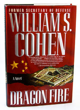 Load image into Gallery viewer, Dragon Fire by Bill William S Cohen US Secretary of Defense Signed Autographed