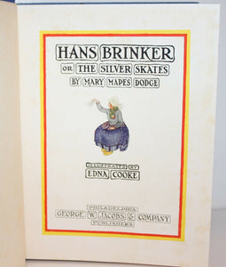Hans Brinker or the Silver Skates Book Mary Mapes Dodge Illustrated Edna Cooke