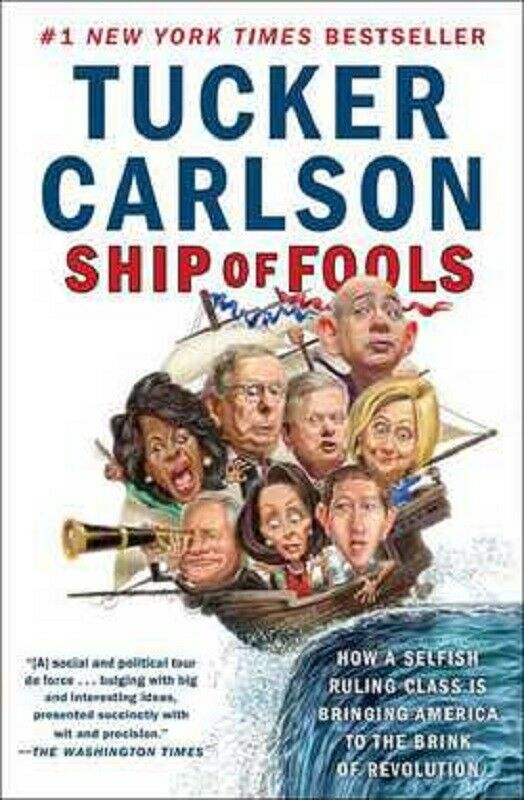 The Ship of Fools by Tucker Carlson Book Paperback