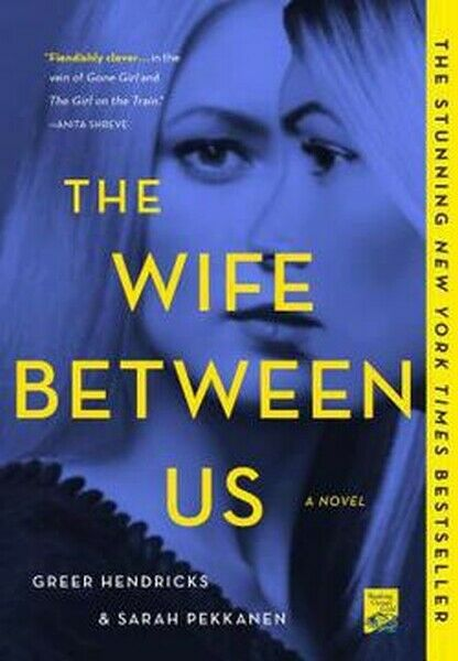 The Wife Between Us Book by Greer Hendricks Paperback Novel