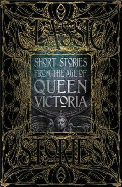Short Stories From the Age of Queen Victoria Hardcover Gothic Fantasy Series Bk