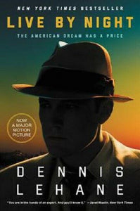 Live by Night Coughlin Series Book 2 by Dennis Lehane (2016, Paperback) Novel