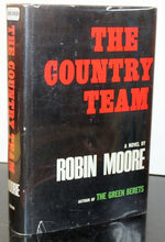 Load image into Gallery viewer, The Country Team by Robin Moore SIGNED Book First Edition 1st Hardcover 1967