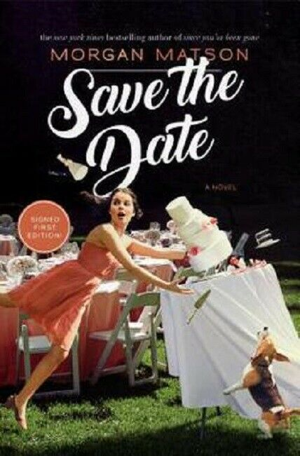 Save the Date by Morgan Matson Book Hardcover Hardback Novel