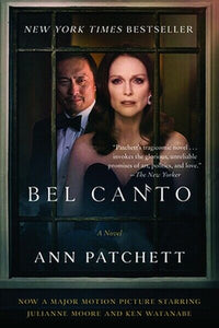 Belcanto Bel Canto by Ann Patchett Pachette Book Paperback Novel