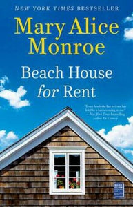 The Beach House for Rent Series Book 4 by Mary Alice Monroe Paperback Novel