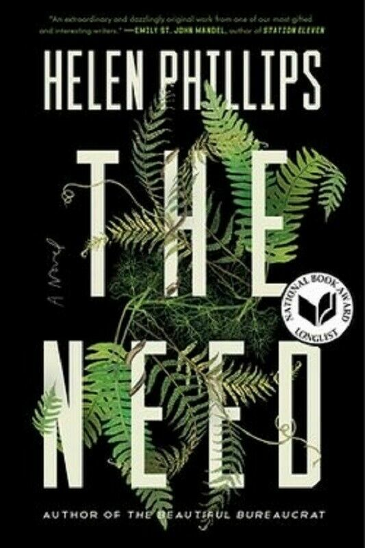 The Need by Helen Phillips Book Hardcover Hardback Novel
