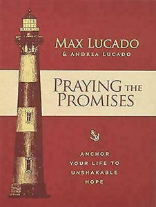 Praying the Promises of From God the Bible by Max Lucado Devotional Book
