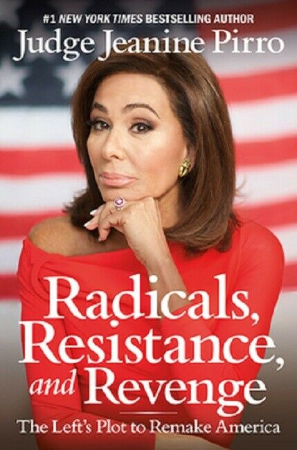 Radicals, Resistance, and Revenge by Judge Jeanine Pirro Book Hardcover Hardback