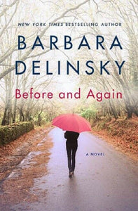Before and Again by Barbara Delinksy Paperback Book Novel